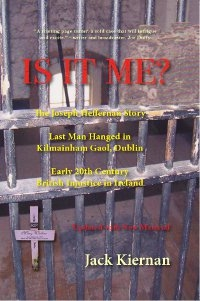 Is It Me? The Joseph Heffernan Story by Jack Kiernan